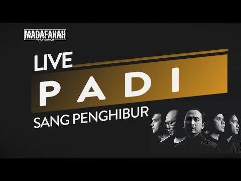 [LIVE] PADI reborn - SANG PENGHIBUR