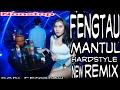 Fengtau Mantul HardStyle NewRemix