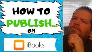 Self Publishing Books | How to Publish to Apple iBooks