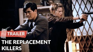 The Replacement Killers 1998 Trailer |  Chow Yun-Fat | Mira Sorvino