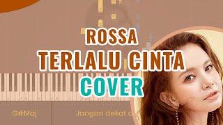 Download lagu Rossa - Terlalu Cinta Piano Cover Instrumental - Chord Lirik Tutorial