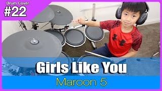 Maroon 5 - Girls Like You - Drum Cover