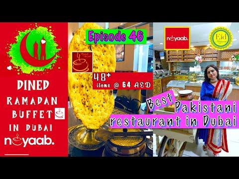 Dubai Vlog| Ramadan Iftar Buffet in Nayaab Haandi Restaurant Dubai |Best Pakistani Buffet Restaurant