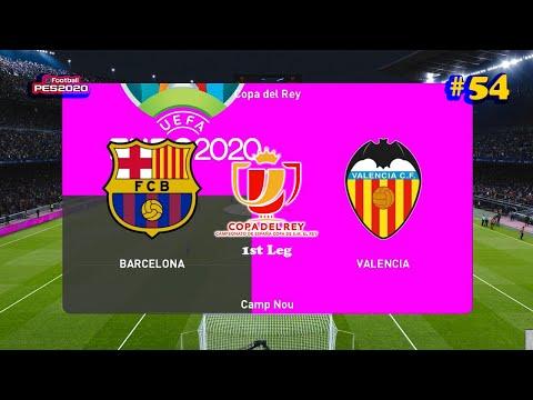 PES 2020 | Barcelona vs Valencia | Copa del Rey Semi-Final ...