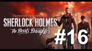 #016 Let´s Play Sherlock Holmes The Devil´s Daugther - Eine Bombe und ein Volltrottel