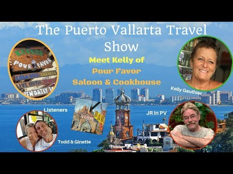 Kelly's Pour Favor Cookhouse and Saloon, Puerto Vallarta, Mexico