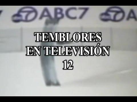 TEMBLORES EN TELEVISION 12