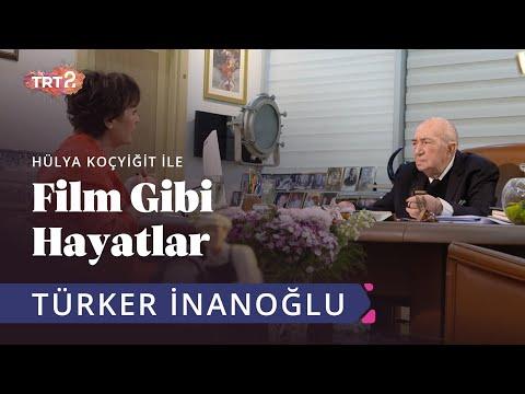 Hülya Koçyiğit ile Film Gibi Hayatlar | 1. Bölüm - Türker İNANOĞLU