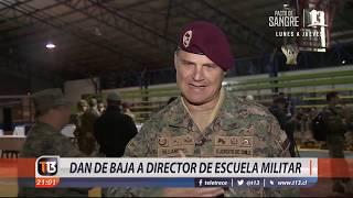 Dan de baja a director de la Escuela Militar