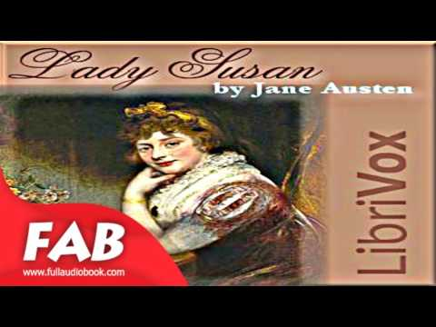 Lady Susan Full Audiobook by Jane AUSTEN by Epistolary Fiction, General Fiction