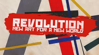 Revolution: New Art for a New World - official trailer