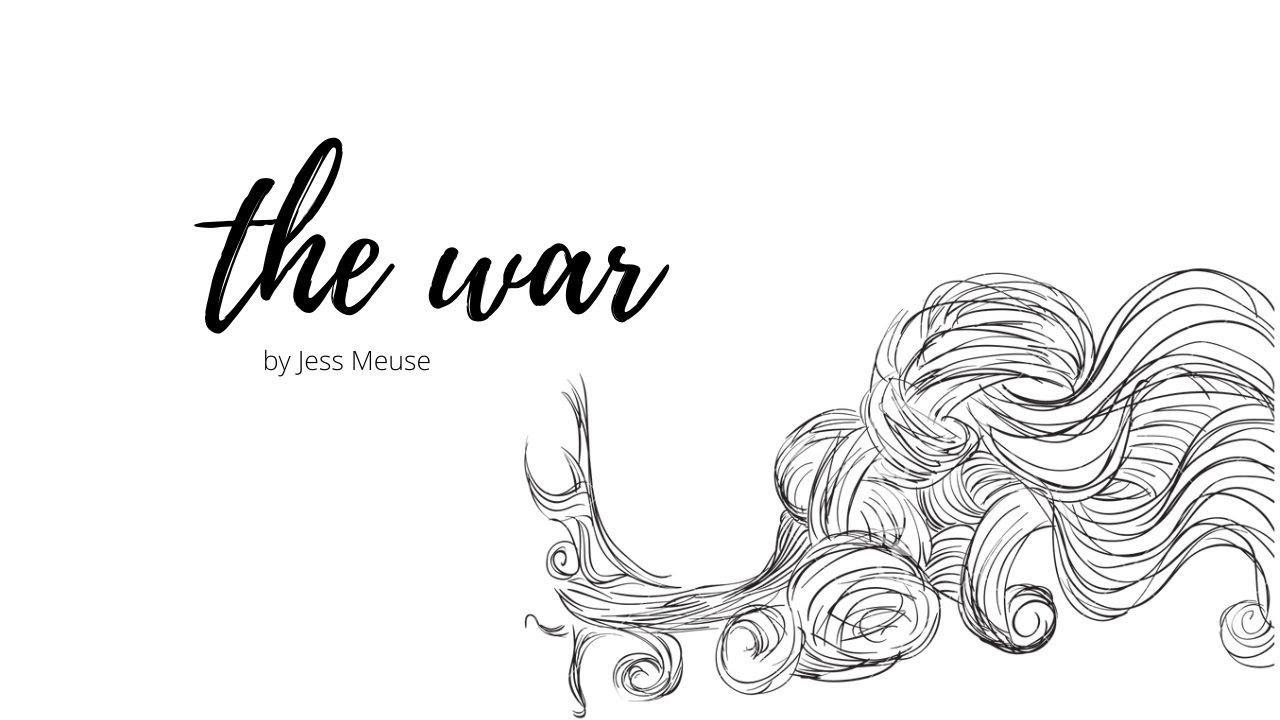 The War - Original Song by Jess Meuse