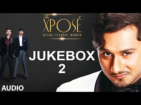 The Xpose Full Remix Songs  Jukebox  Himesh Reshammiya, Yo Yo Honey Singh