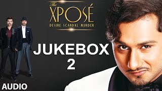 The Xpose Full (Remix) Songs | Jukebox | Himesh Reshammiya, Yo Yo Honey Singh