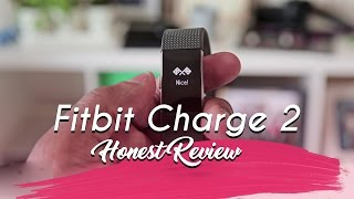 Fitbit Charge 2 Honest Review