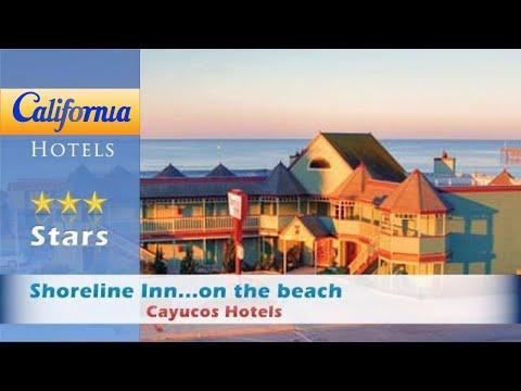 Shoreline Inn...on the beach, Cayucos Hotels - California