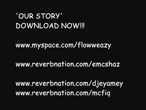 Flow Eazy 'Our Story' NEW SONG 2010!!