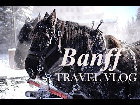 TRAVEL VLOG | Banff Lake Louise with Canadian Rocky Mountain Resorts