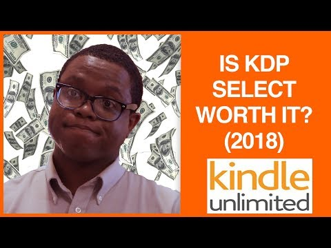 Is KDP Select Worth It? (2018)
