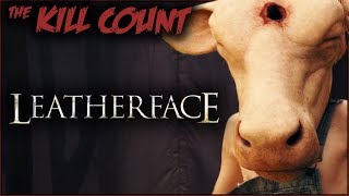 Leatherface (2017) KILL COUNT