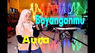 Download Mp3 Bayanganmu - Aura # Dangdut # Cover Gasentra