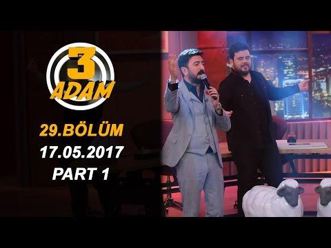 3 Adam 29.Bölüm (17.05.2017)  Part 1