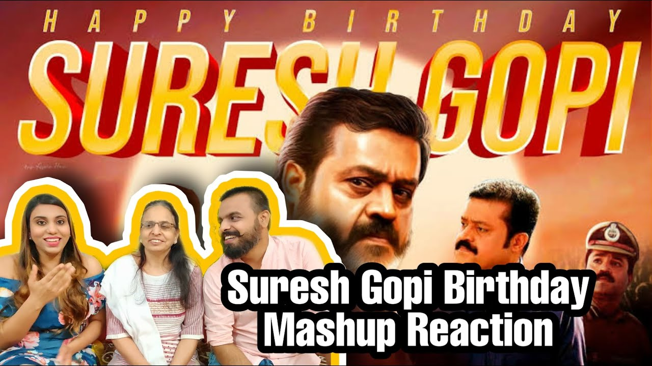 Suresh Gopi Birthday Special Mashup Reaction | Linto Kurian | NSM Reaction