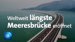 Längste Meeresbrücke der Welt in China eröffnet