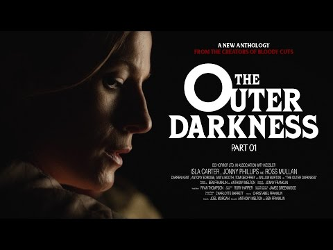 """""""The Outer Darkness"""" - Part 1 (Terrifying Short Horror Film)"""