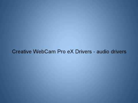 Creative WebCam Pro EX Drivers - Audio Drivers - Download Link