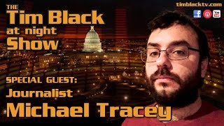 Living With Trump! Guest: Journalist Michael Tracey | #TBANS @mtracey @realtimblack