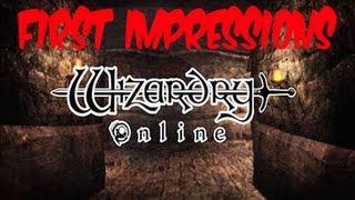 Wizardry Online - First Impressions with Ripper X!