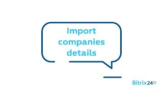 Free crm - how to import companies into bitrix24 from a csv file