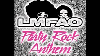 LMFAO - Party Rock Anthem (A Better Clean) (SQUEAKY CLEAN)