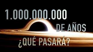 ¿Qué verías si vivieras por mil millones de años?