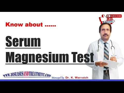 Serum Magnesium Test :: What Is A Serum Magnesium Test?