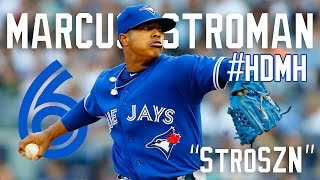 Marcus Stroman 2016 Mid-Season Highlights || These Days ||ᴴᴰ
