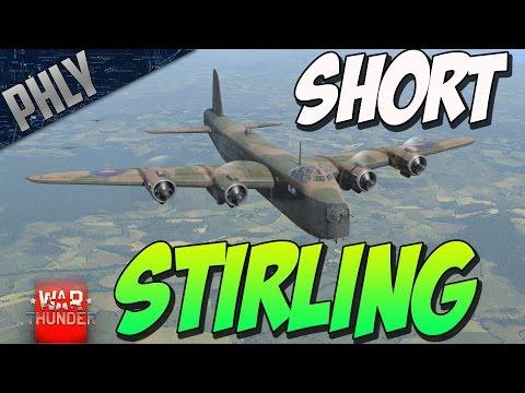 War Thunder BOMBER GAMEPLAY! - Short Stirling AT YOUR SERVICE!
