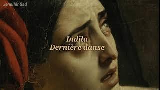 Indila - Dernière danse「Sub. Español (Lyrics)」