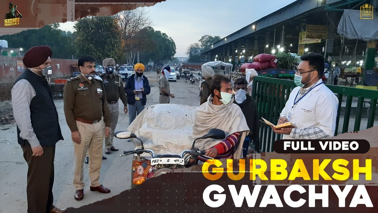 GWACHEYA GURBAKASH (FULL SONG) Sidhu Moose Wala ft R Nait | Preet Hundal | Hit Punjabi Song 2020