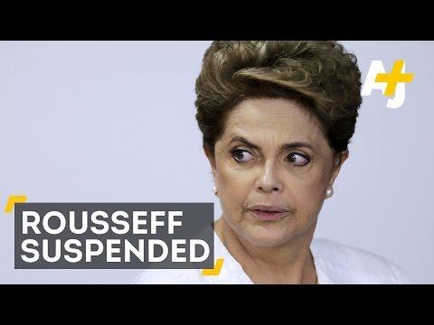 Brazilian President Dilma Rousseff Suspended