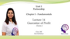 Guarantee of Profit (Sums) | Partnership| Fundamentals | Lec 14 | CBSE Class 12  Accounts