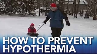 How to prevent hypothermia | Tips on navigating the bitter cold