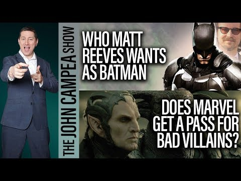Who Matt Reeves Wants As Batman, Is Basmati Blues Culturally Insensitive? The John Campe Show