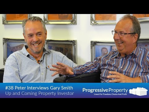 Progressive Property Podcast - Peter Interviews up and coming Property Investor Gary Smith