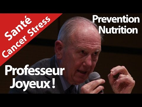 Professeur Joyeux .Bio, Nutella, Cancer, Mac do, Fruits, Legumes !