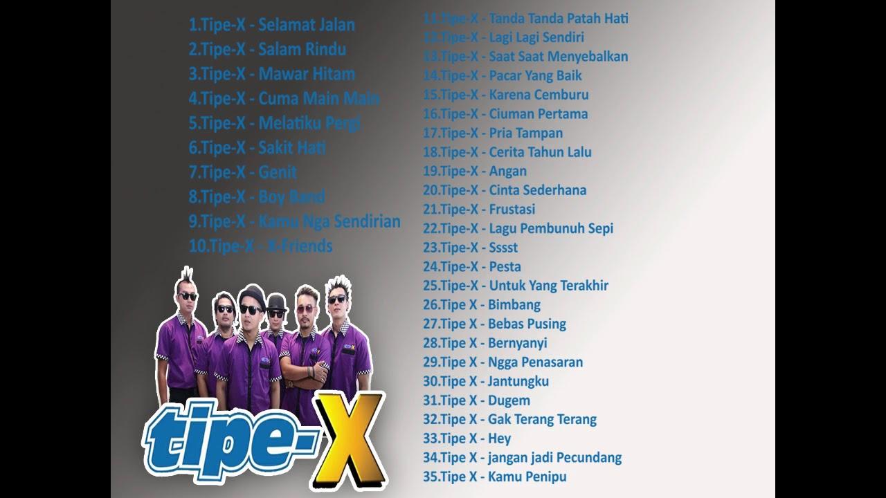Lagu Terpopuler Tipe X Full Album
