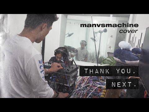 Ariana Grande - thank u, next ( reimagined by manvsmachine )