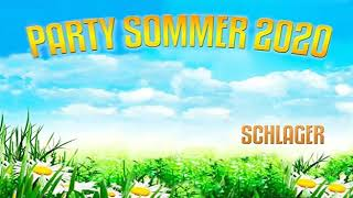 PARTY SOMMER 2020 SCHLAGER DIE BESTEN HITS NEU