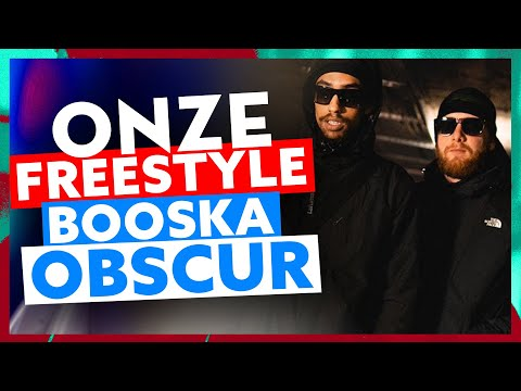 Onze | Freestyle Booska Obscur